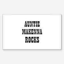 AUNTIE MAKENNA ROCKS Rectangle Decal
