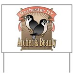 Archer & Beauty Yard Sign