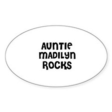 AUNTIE MADILYN ROCKS Oval Decal