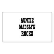 AUNTIE MADELYN ROCKS Rectangle Decal