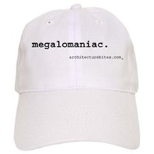 megalomaniac Baseball Cap