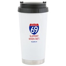 Slippery When Wet Thermos Mug.