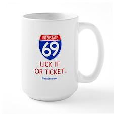 Lick it or Ticket Mug