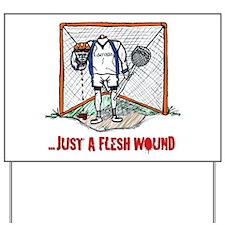 Lacrosse Goalie Fleshwound Yard Sign