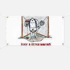 Lacrosse Goalie Fleshwound Banner