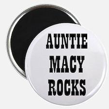 "AUNTIE MACY ROCKS 2.25"" Magnet (10 pack)"