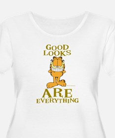 Good Looks are Everything! T-Shirt