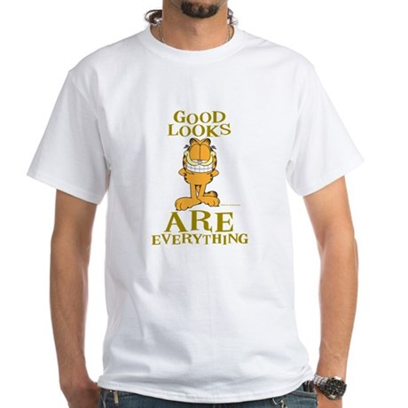 Good Looks are Everything! White T-Shirt