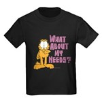 What About My Needs? Kids Dark T-Shirt