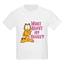 What About My Needs? T-Shirt