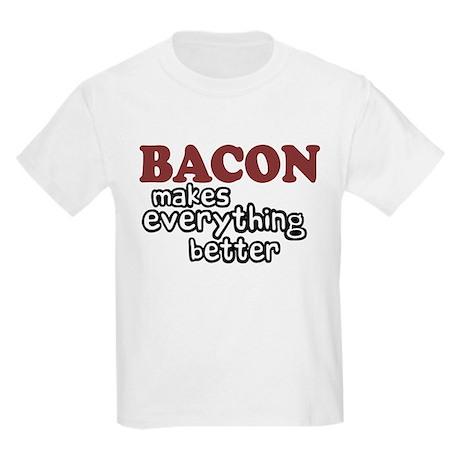 Bacon Makes Everything Better Kids Light T-Shirt