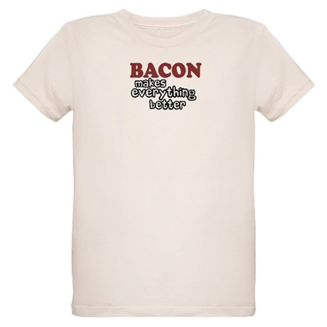 Bacon Makes Everything Better Organic Kids T-Shirt