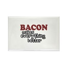 Bacon Makes Everything Better Rectangle Magnet (10