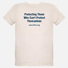 Protecting those who can't Pr T-Shirt