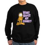 What About My Needs? Sweatshirt (dark)