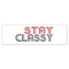 Stay Classy Bumper Bumper Sticker