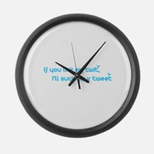 I'll Suck Your Tweet Large Wall Clock