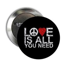 """Love Is All 2.25"""" Button"""