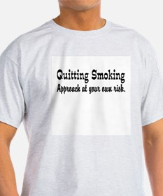 Quitting Smoking Warning T-Shirt