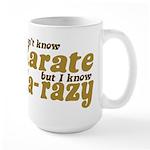 I don't Know Karate Large Mug