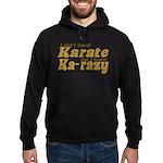 I don't Know Karate Hoodie (dark)