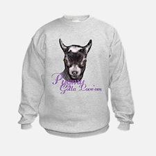 Pygmy Goat Gotta Love 'em Sweatshirt