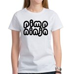 Pimp Ninja Women's T-Shirt