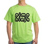 Pimp Ninja Green T-Shirt