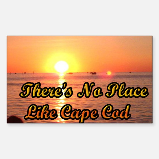 There's No Place Like Cape Cod Sticker (Rectangle)