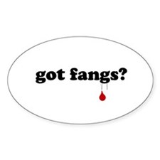 got fangs? Oval Decal