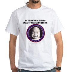 Anti-Bush shirts don't win White T-Shirt