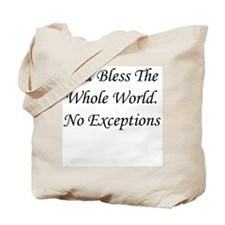 God Bless The Whole World Tote Bag