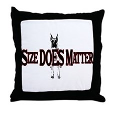Great Dane- Size Isn't Everyt Throw Pillow