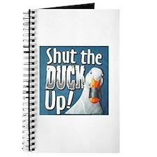 SHUT THE DUCK UP Journal