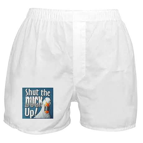SHUT THE DUCK UP Boxer Shorts