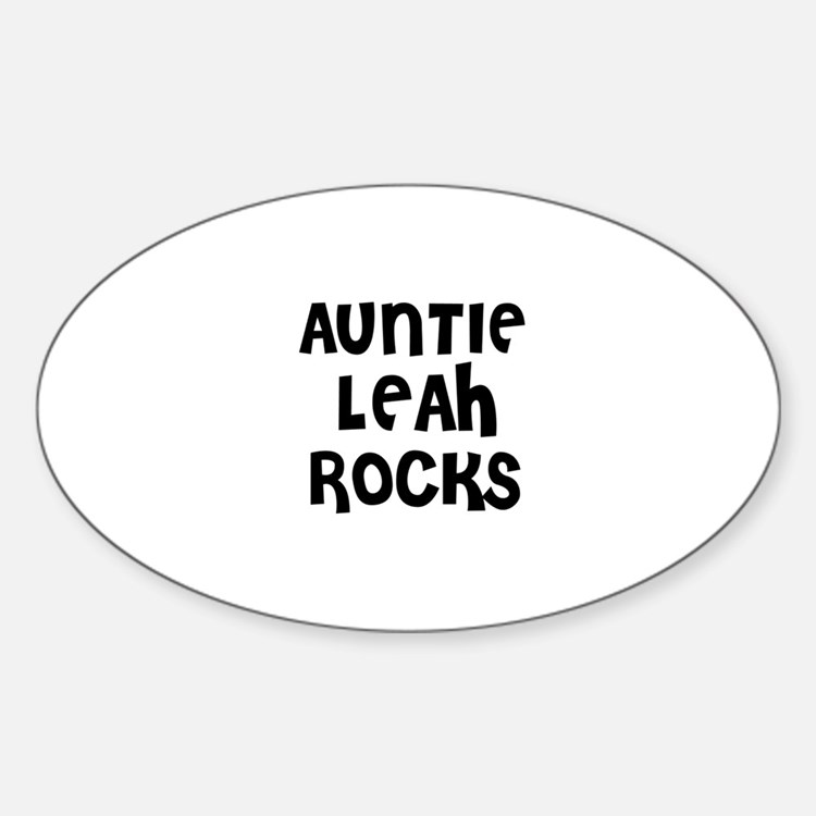 AUNTIE LEAH ROCKS Oval Decal