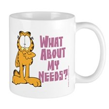 What About My Needs? Mug