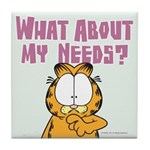 What About My Needs? Tile Coaster