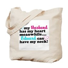 Edward can have my neck! Tote Bag