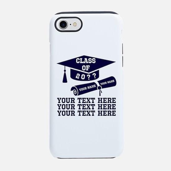 Class of 20?? iPhone 7 Tough Case