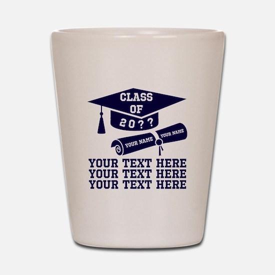 Class of 20?? Shot Glass