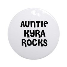 AUNTIE KYRA ROCKS Ornament (Round)