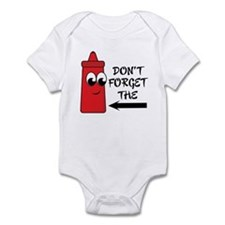 Don't Forget The Ketchup Infant Bodysuit