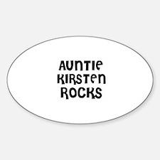 AUNTIE KIRSTEN ROCKS Oval Decal