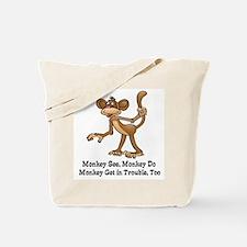 Monkey See... Tote Bag