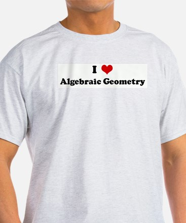 I Love Algebraic Geometry T-Shirt