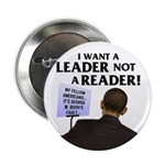 "Leader not a Reader 2.25"" Button (100 pack)"