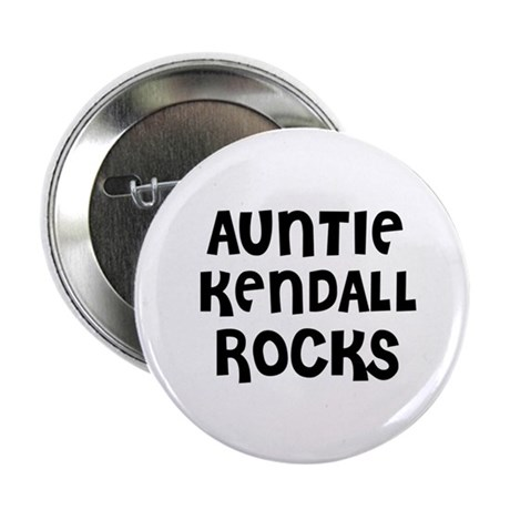"""AUNTIE KENDALL ROCKS 2.25"""" Button (10 pack)"""