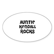 AUNTIE KENDALL ROCKS Oval Decal