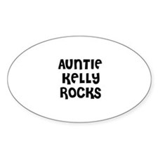AUNTIE KELLY ROCKS Oval Decal
